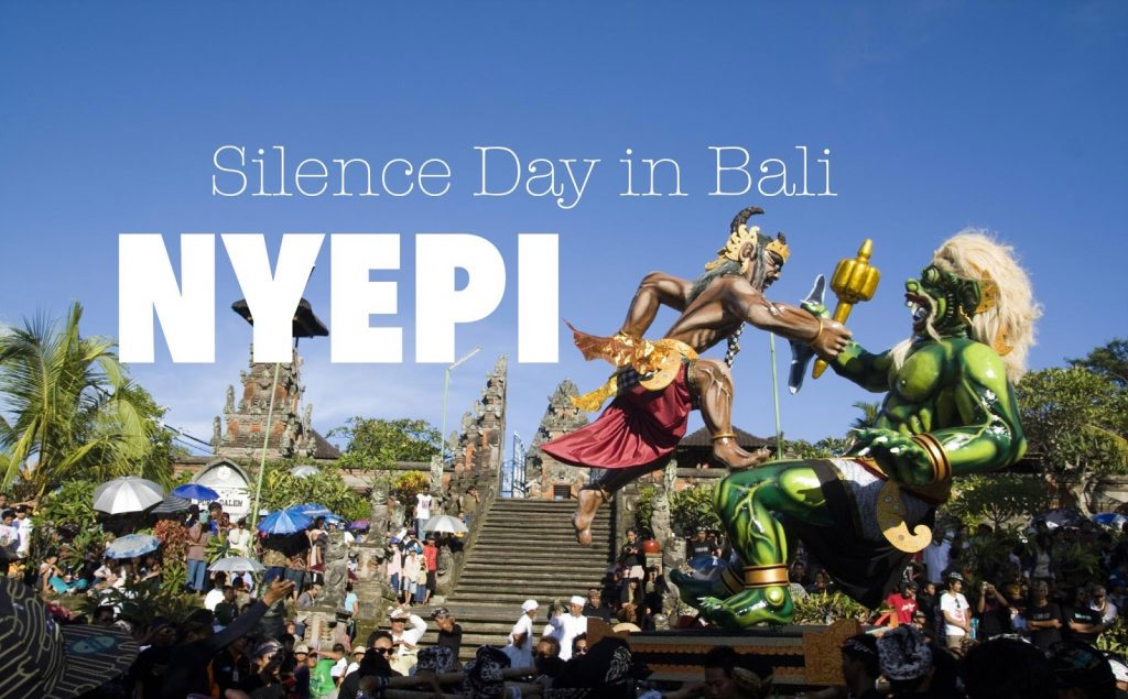 Have Your Ever Heard About Nyepi The Silence Day In Bali